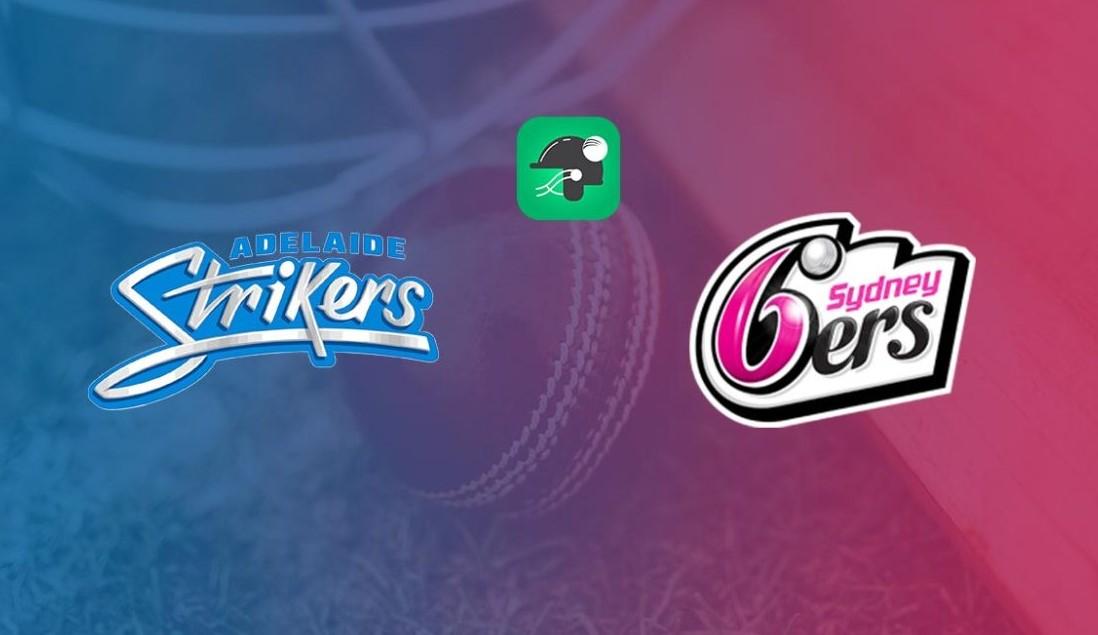 Sydney Sixers vs Adelaide Strikers Live Score